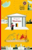 Komm mit ins Museum! - Mit Illustrationen von Richard Holland - Jan Mark - Richard Holland, Museum - Knesebeck