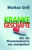 Kranke Geschäfte - Wie die Pharmaindustrie uns manipuliert - deutsches Filmplakat - Film-Poster Kino-Plakat deutsch