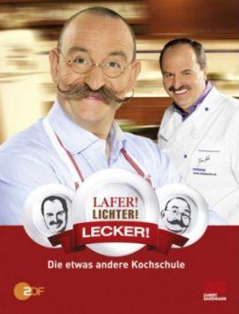 Lafer! Lichter! Lecker! – Die etwas andere Kochschule – Horst Lichter, Johann Lafer – Bücher (Bildband) Sachbücher Kochbuch – Charts, Bestenlisten, Top 10, Hitlisten, Chartlisten, Bestseller-Rankings