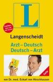 Langenscheidt Arzt-Deutsch / Deutsch-Arzt - Langenscheidt-Redaktion, Eckart von Hirschhausen - Langenscheidt