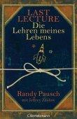 Last Lecture - Die Lehren meines Lebens - Randy Pausch, Jeffrey Zaslow - C. Bertelsmann (Random House)