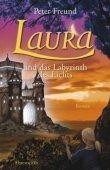 Laura und das Labyrinth des Lichts - Peter Freund - Ehrenwirth (Lübbe)