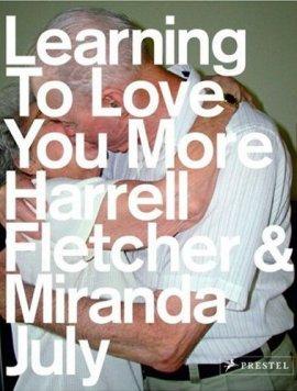 Learning To Love You More – Harrell Fletcher, Miranda July – Prestel Verlag – Bücher (Bildband) Sachbücher Kunst & Kultur, Bildband – Charts & Bestenlisten