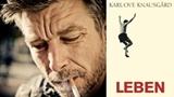 Leben -  mit Karl Ove Knausgård