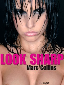 Look Sharp – Marc Collins – Edition Skylight – Bücher (Bildband) Sachbücher Bildband, Erotik – Charts & Bestenlisten