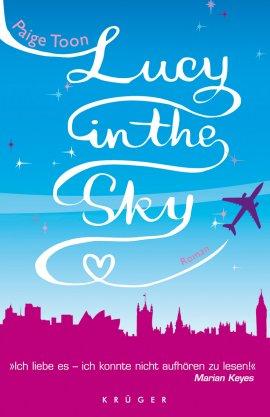 Lucy in the Sky – Paige Toon – Krüger Verlag (Fischerverlage) – Bücher & Literatur Romane & Literatur Liebesroman – Charts & Bestenlisten