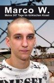 Marco W. - Meine 247 Tage im türkischen Knast - deutsches Filmplakat - Film-Poster Kino-Plakat deutsch