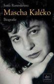 Mascha Kaléko - Jutta Rosenkranz - Dichtung & Lyrik - dtv