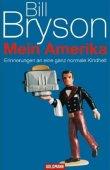 Mein Amerika - Erinnerungen an eine ganz normale Kindheit - Bill Bryson - USA - Goldmann (Random House)