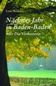 Nächstes Jahr in Baden-Baden oder Die Vorkosterin