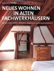 Neues Wohnen in alten Fachwerkhäusern - Häuser mit Charme, attraktiv umgebaut und stilvoll renoviert - deutsches Filmplakat - Film-Poster Kino-Plakat deutsch