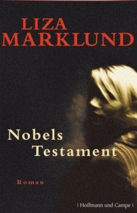 Nobels Testament – Ein Fall für Annika Bengtzon – Liza Marklund – Hoffmann und Campe (Ganske) – Bücher & Literatur Romane & Literatur Krimis & Thriller – Charts & Bestenlisten