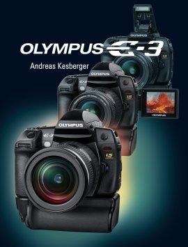 Olympus E-3 – Andreas Kesberger – POS – Bücher (Bildband) Sachbücher Foto & Video, Ratgeber – Charts & Bestenlisten