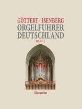 Orgelführer Deutschland, Band 2 – Karl-Heinz Göttert, Eckhard Isenberg – Bärenreiter – Bücher (Bildband) Sachbücher Kunst & Kultur – Charts & Bestenlisten