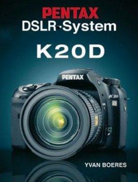 Pentax DSLR-System K20D – Yvan Boeres – Point of Sale Verlag – Bücher (Bildband) Sachbücher Foto & Video – Charts & Bestenlisten