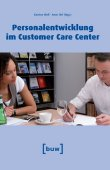 Personalentwicklung im Customer Care Center - Karsten Wulf, Anne Hof - Management - buw Holding