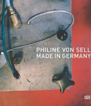 Philine von Sell – Made in Germany – Hans-Jörg Clement, Peter Funken, Anne Maier – Hatje Cantz – Bücher (Bildband) Sachbücher Kunst & Kultur, Bildband – Charts & Bestenlisten