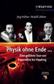 Physik ohne Ende - Eine geführte Tour von Kopernikus bis Hawking
