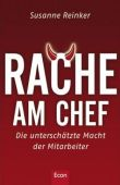 Rache am Chef - Die unterschätzte Macht der Mitarbeiter - Susanne Reinker - Management - Econ
