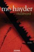 Ritualmord - Mo Hayder - Goldmann (Random House)