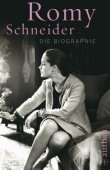 Romy Schneider - Die Biographie - Günter Krenn - Starbiografie, Filmstars - Aufbau Verlag