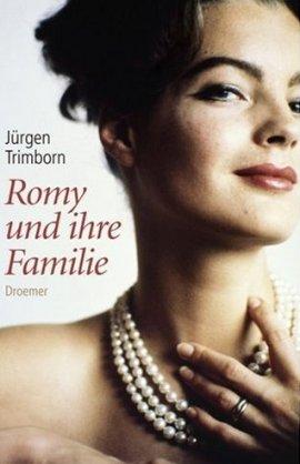 Romy und ihre Familie – Jürgen Trimborn – Romy Schneider, Starbiografie – Droemer/Knaur – Bücher & Literatur Sachbücher Biografie – Charts & Bestenlisten