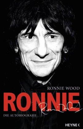 Ronnie – Die Autobiographie – Ron Wood – Rolling Stones – Heyne Verlag (Random House) – Bücher & Literatur Sachbücher Biografie – Charts & Bestenlisten