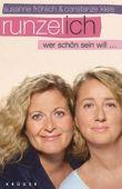 Runzel-Ich – Wer schön sein will ... – deutsches Filmplakat – Film-Poster Kino-Plakat deutsch