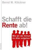 Schafft die Rente ab! - Wie wir der Armut im Alter entgehen - deutsches Filmplakat - Film-Poster Kino-Plakat deutsch
