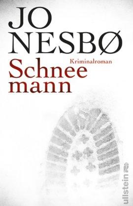 Schneemann – Jo Nesbø – Ullstein Verlag (Ullstein) – Bücher & Literatur Romane & Literatur Krimis & Thriller – Charts & Bestenlisten