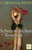 Schneeweißchen und Rosentot - Cornelia Read - dtv