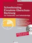 Schnelleinstieg Einnahme-Überschuss-Rechnung für Freiberufler und Selbstständige - Buch mit CD-ROM - Iris Thomsen - Selbstständigkeit - Haufe
