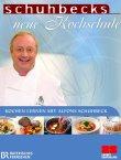 Schuhbecks neue Kochschule - Kochen lernen mit Alfons Schuhbeck - deutsches Filmplakat - Film-Poster Kino-Plakat deutsch