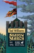 Shadowmarch - Band 2: Das Spiel - Tad Williams - Klett-Cotta