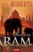 Shantaram - Gregory David Roberts - Goldmann (Random House)