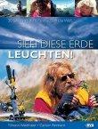 Sieh diese Erde leuchten! 30 Jahre mit dem Fahrrad um die Welt - Tilmann Waldthaler, Carlson Reinhard - BVA