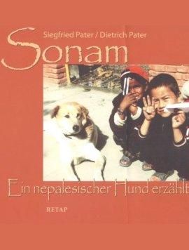 Sonam – Ein nepalesischer Hund erzählt – Siegfried Pater, Dietrich Pater – Nepal – Retap Verlag – Bücher (Bildband) Sachbücher Kinder & Jugend, Bildband – Charts & Bestenlisten