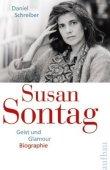 Susan Sontag - Geist und Glamour - Daniel Schreiber - Künstlerbiografie - Aufbau