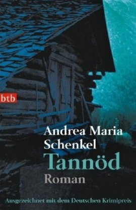 Tannöd – Andrea Maria Schenkel – Edition Nautilus / btb – Bücher & Literatur Romane & Literatur Krimis & Thriller – Charts & Bestenlisten