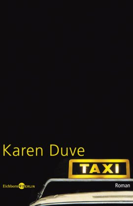 Taxi – Karen Duve – Eichborn – Bücher & Literatur Romane & Literatur Roman – Charts & Bestenlisten