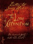 The Law of Attraction - Das kosmische Gesetz hinter