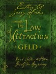 The Law of Attraction - Geld - Reich werden mit dem Gesetz der Anziehung - Esther Hicks, Jerry Hicks - Allegria Verlag (Ullstein)