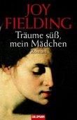 Träume süß, mein Mädchen - Joy Fielding - Goldmann (Random House)