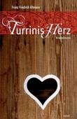 Turrinis Herz - deutsches Filmplakat - Film-Poster Kino-Plakat deutsch