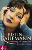 Verführung zur Lebenslust - Zen und Sinnlichkeit - Christine Kaufmann - Spiritualität - Kösel (Random House)
