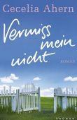 Vermiss mein nicht - Cecelia Ahern - Krüger Verlag (Fischerverlage)