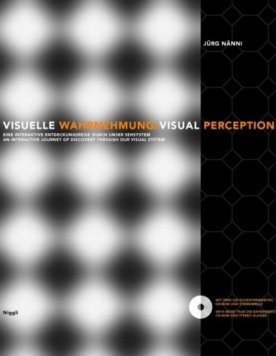Visuelle Wahrnehmung – Eine interaktive Entdeckungsreise in unser Sehsystem – Visual Perception – An interactive journey of discovery through our visual system – Jürg Nänni – Niggli Verlag – Bücher (Bildband) Sachbücher Bildband, Architektur & Design – Charts & Bestenlisten
