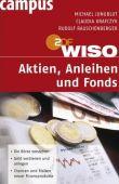 WISO Aktien, Anleihen und Fonds - Eine Einführung in die Börse - Michael Jungblut, Claudia Krafczyk, Rudolf Rauschenberger - Börsenratgeber - Campus