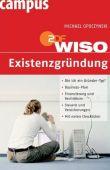 WISO Existenzgründung - Michael Opoczynski, Ruth Schwarz, Friedhelm Schwarz - Existenzgründung - Campus