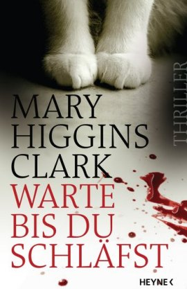 Warte, bis du schläfst – Mary Higgins Clark – Heyne Verlag (Random House) – Bücher & Literatur Romane & Literatur Krimis & Thriller – Charts & Bestenlisten